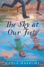 The Sky at Our Feet av Nadia Hashimi (Innbundet)