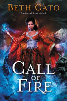 Call of Fire av Beth Cato (Heftet)