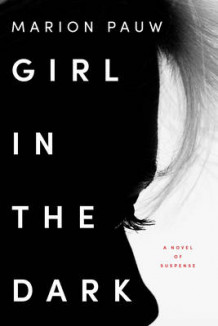 Girl in the Dark av Marion Pauw (Innbundet)