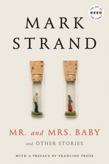 Mr. and Mrs. Baby av Mark Strand (Heftet)