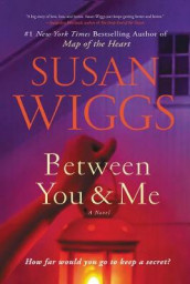 Between You and Me av Susan Wiggs (Innbundet)
