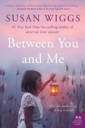 Between You and Me av Susan Wiggs (Heftet)