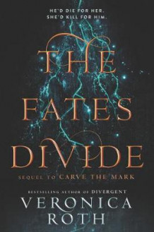 The Fates Divide av Veronica Roth (Innbundet)