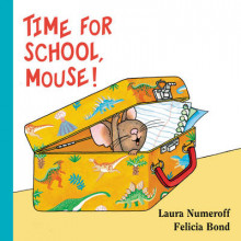 Time for School, Mouse! Lap Edition av Laura Numeroff (Pappbok)