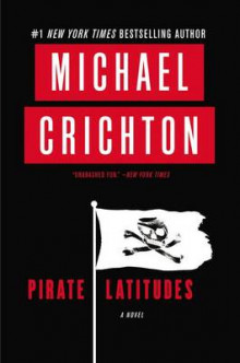 Pirate Latitudes av Michael Crichton (Heftet)