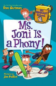 Ms. Joni is a Phony! av Dan Gutman (Heftet)