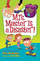 Omslag - My Weirdest School #8: Mrs. Master Is A Disaster!