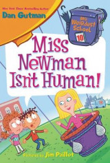 Omslag - My Weirdest School #10: Miss Newman Isn't Human!