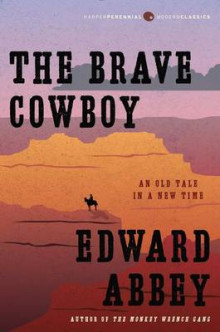 The Brave Cowboy av Edward Abbey (Heftet)