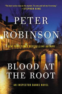 Blood at the Root av Professor of English and American Literature Peter Robinson (Heftet)