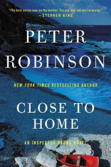 Close to Home av Professor of English and American Literature Peter Robinson (Heftet)