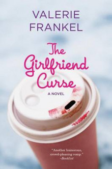The Girlfriend Curse av Valerie Frankel (Heftet)