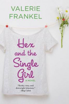 Hex and the Single Girl av Valerie Frankel (Heftet)