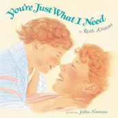 You're Just What I Need av Ruth Krauss (Innbundet)