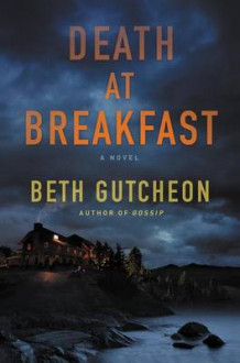 Death at Breakfast av Beth Richardson Gutcheon (Innbundet)