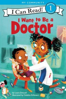 I Want to Be a Doctor av Laura Driscoll (Heftet)