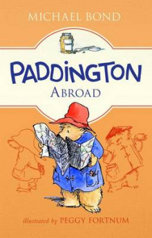 Paddington Abroad av Michael Bond (Heftet)