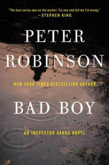Bad Boy av Professor of English and American Literature Peter Robinson (Heftet)