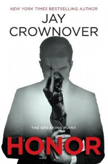 Honor av Jay Crownover (Heftet)