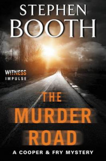 The Murder Road av Professor Stephen Booth (Heftet)