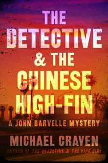 The Detective & the Chinese High-Fin av Michael Craven (Heftet)