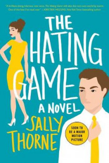 The Hating Game av Sally Thorne (Heftet)