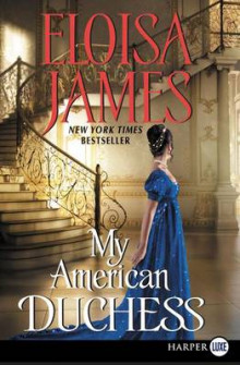 My American Duchess av Eloisa James (Heftet)