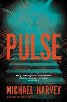 Pulse av Michael Harvey (Innbundet)