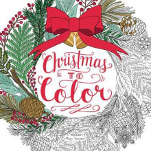 Christmas to Color av Mary Tanana (Heftet)