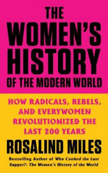 The Women's History of the Modern World av Rosalind Miles (Heftet)