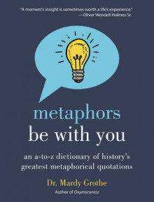 Metaphors Be With You av Mardy Grothe (Innbundet)