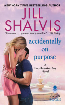 Accidentally on Purpose av Jill Shalvis (Heftet)