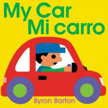 My Car/Mi Carro (Spanish/English Bilingual Edition) av Byron Barton (Heftet)