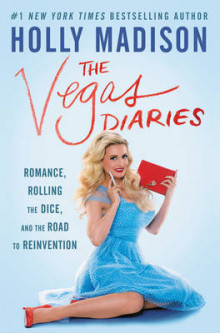 The Vegas Diaries av Holly Madison (Innbundet)