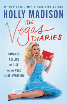 The Vegas Diaries av Holly Madison (Heftet)