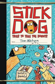 Stick Dog Tries to Take the Donuts av Tom Watson (Heftet)