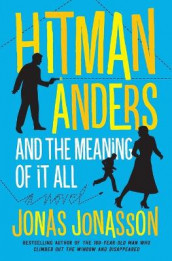 Hitman Anders and the Meaning of It All av Jonas Jonasson og Rachel Willson-Broyles (Heftet)