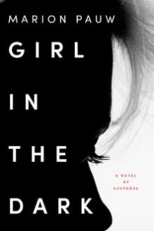 Girl in the dark av Marion Pauw (Heftet)