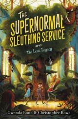 Omslag - The Supernormal Sleuthing Service #1: The Lost Legacy