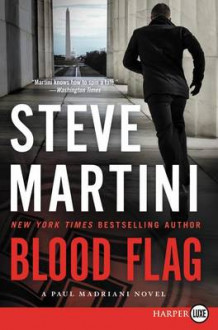 Blood Flag av Steve Martini (Heftet)