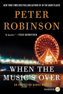 When the Music's Over av Professor of English and American Literature Peter Robinson (Heftet)