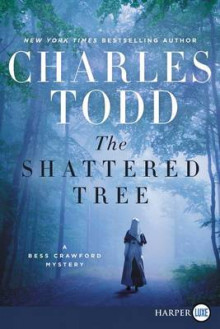 The Shattered Tree av Charles Todd (Heftet)
