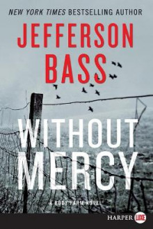 Without Mercy av Jefferson Bass (Heftet)
