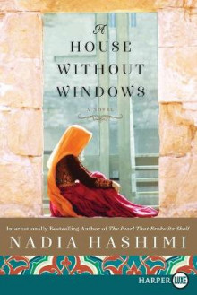 A House Without Windows LP av Nadia Hashimi (Heftet)