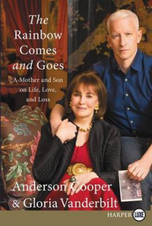 The Rainbow Comes and Goes av Anderson Cooper og Gloria Vanderbilt (Heftet)