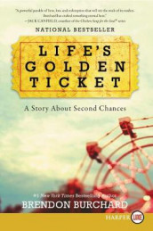 Life's Golden Ticket av Brendon Burchard (Heftet)