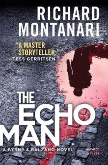 The Echo Man av Richard Montanari (Heftet)