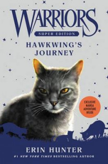 Warriors Super Edition: Hawkwing's Journey av Erin Hunter (Innbundet)