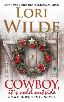 Cowboy, It's Cold Outside av Lori Wilde (Heftet)