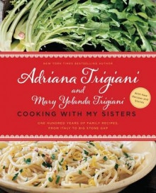 Cooking with My Sisters av Adriana Trigiani (Heftet)